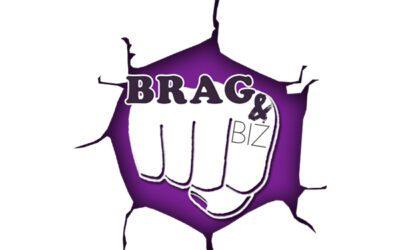 Brag & Biz