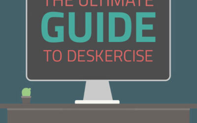 Ultimate Guide to Deskercise