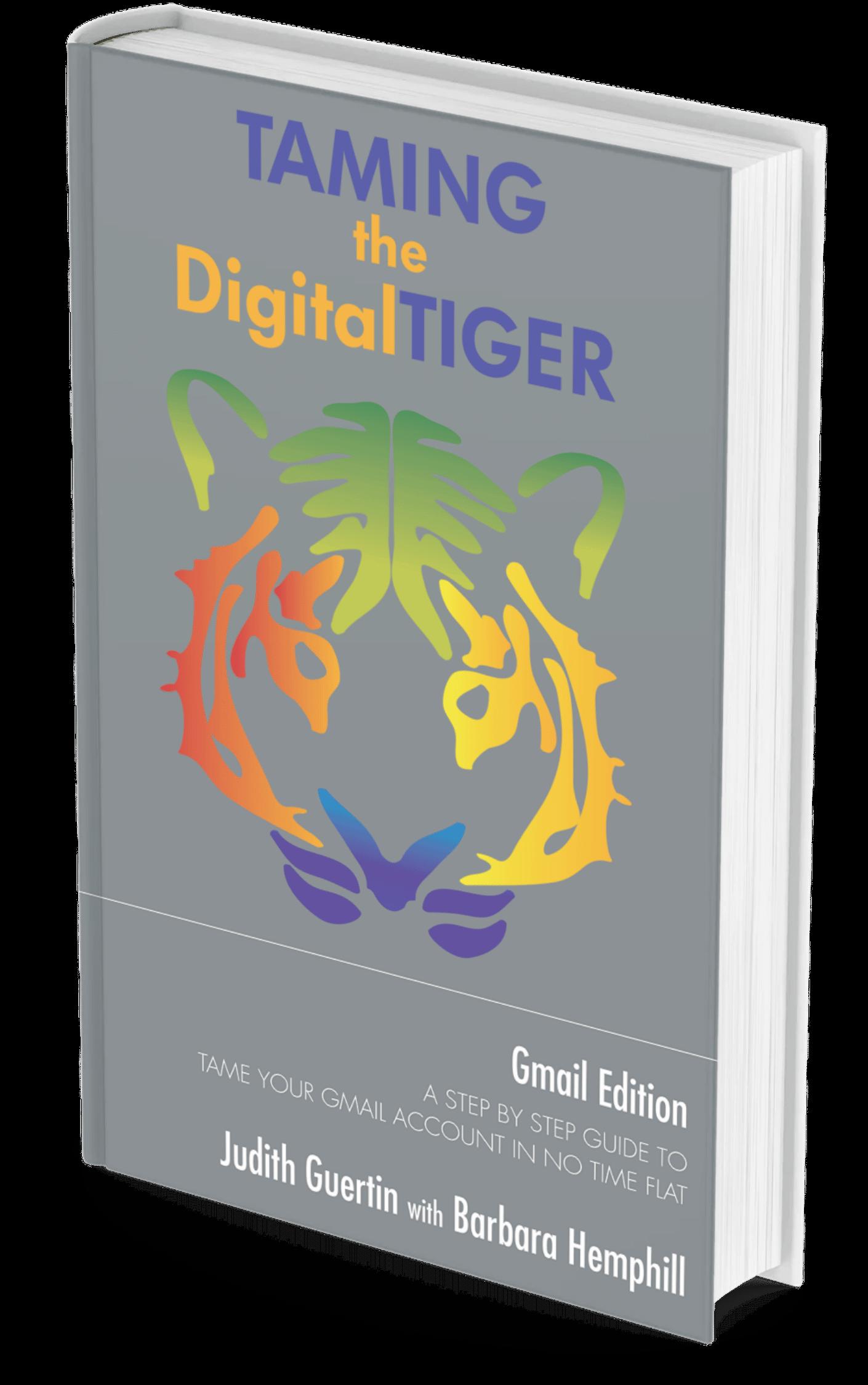Taming the Digital Tiger